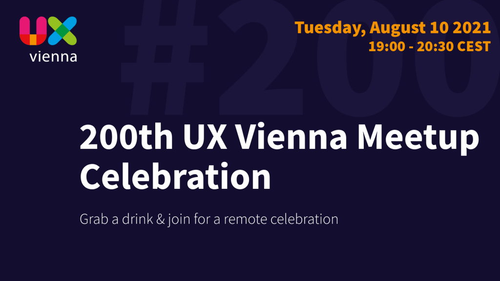 Teaser image - 200th UX Vienna Meetup Celebration - Grab a drink and join for a remote celebration